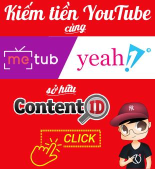 Tham gia kiếm tiền Youtube METUB/Yeah1 cùng Khiêm Vũ
