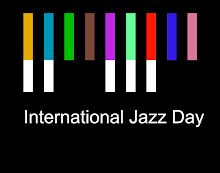 First Annual International Jazz Day April 30 2012