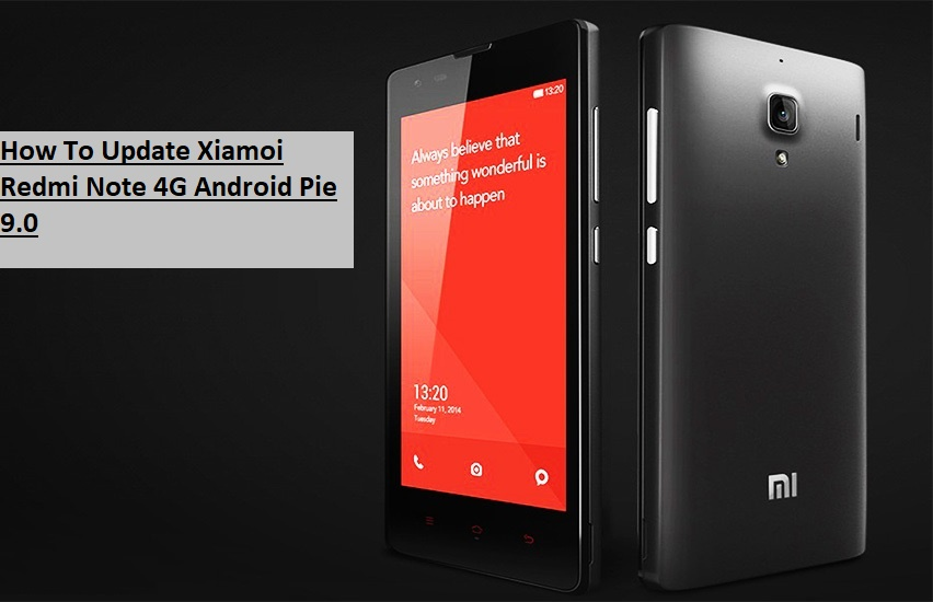 How To Update Xiamoi Redmi Note 4G Android Pie 9.0
