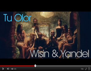 Video 'Tu Olor' Wisin & Yandel