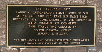 Sundance, Wyoming's claim to fame