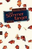 http://www.randomhouse.de/Taschenbuch/Der-Sommerfaenger/Monika-Feth/e399012.rhd