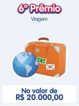 No 6º Prêmio ( Rio de Prêmios ) você ganha uma viagem no valor de 20 mil reais, você pode ir p/ onde quiser.