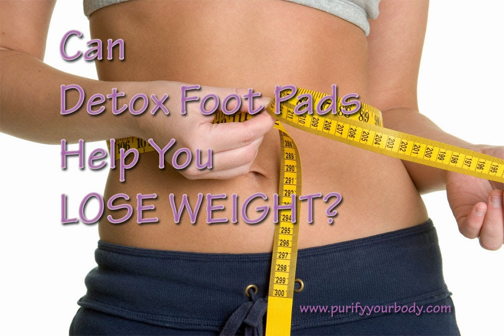 can detox foot pads help you lose weight