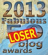 Loser - 2013 Fabulous 50 Blog Awards