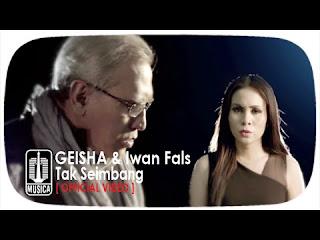 Video Klip Tak Seimbang - Geisha feat Iwan Fals (download/watch)