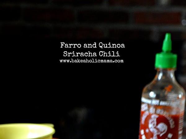 Farro and Quinoa Sriracha Chili
