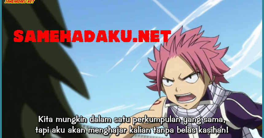 Fairy Tail 157 Subtitle Indonesia ~ ☼Andreas☼ ☼☼Agung☼☼