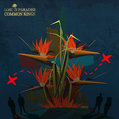 Common KIngs Lost In Paradise