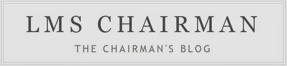 LMS Chairman's Blog