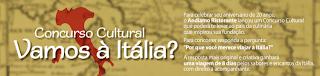 """Concurso Cultural """"Vamos à Itália?"""""""