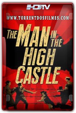 The Man in the High Castle 1ª Temporada (2015) Torrent - HDTV Legendado