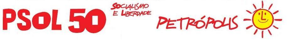 Blog do Partido Socialismo e Liberdade - Núcleo Petrópolis