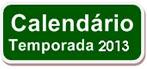 # CALENDÁRIO 2013:
