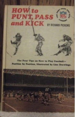 "Cover of book titled ""How to Punt, Pass and Kick"", written by Richard Pickens and published in 1965"