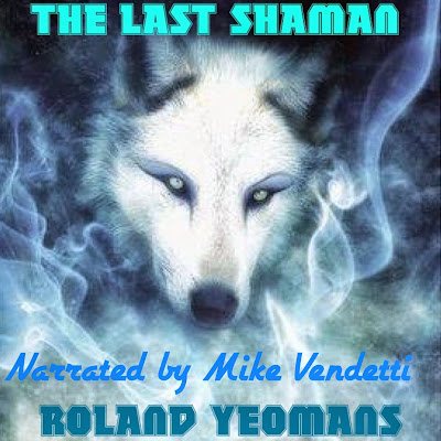 THE LAST SHAMAN AUDIO BOOK!
