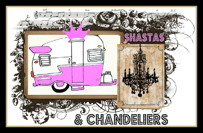Shastas and Chandeliers