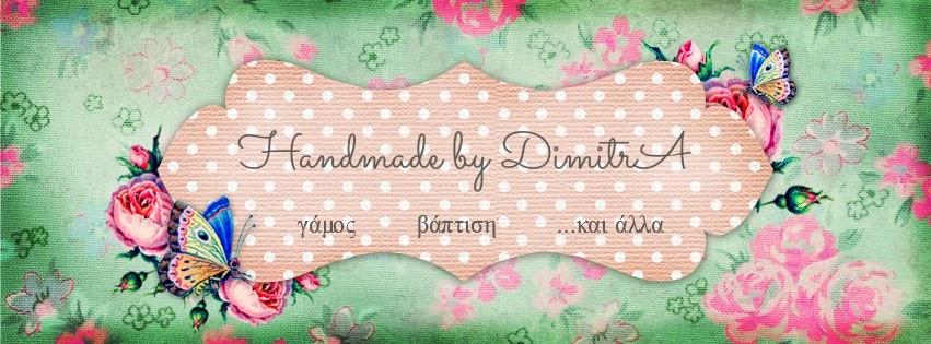 Handmade by DimitrA
