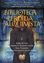 A Biblioteca Perdida do Alquimista - Marcello Simoni