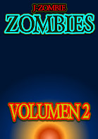 ZOMBIES Volumen 2