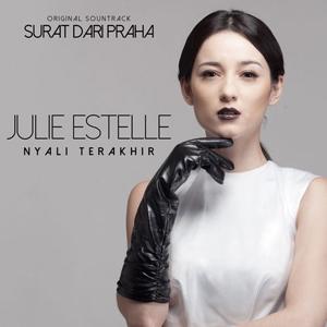 Julie Estelle - Nyali Terakhir Stafaband Mp3 dan Lirik Terbaru