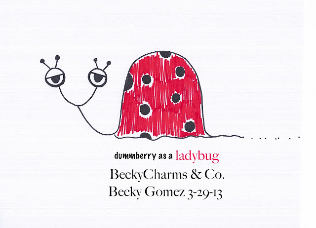 Dummberry as a Ladybug Just in Time for Springtime, 2013, dummberry, beckycharms, San Diego, art, arte, design, graphic design, illustration, cartoon, Spring, sketch, drawing, colors, snail, ladybug