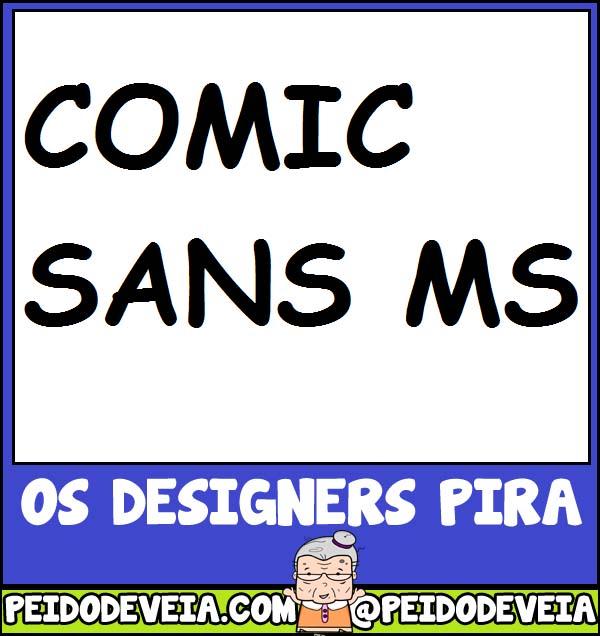 http://4.bp.blogspot.com/-GzI-hZiHGrA/T1hF4LWxGPI/AAAAAAAAETE/w7xkqwLpz7o/s1600/Comic_Sans.jpg