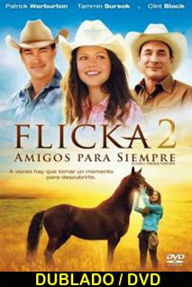 Assistir Flicka 2 – Amigos Para Sempre Dublado 2010