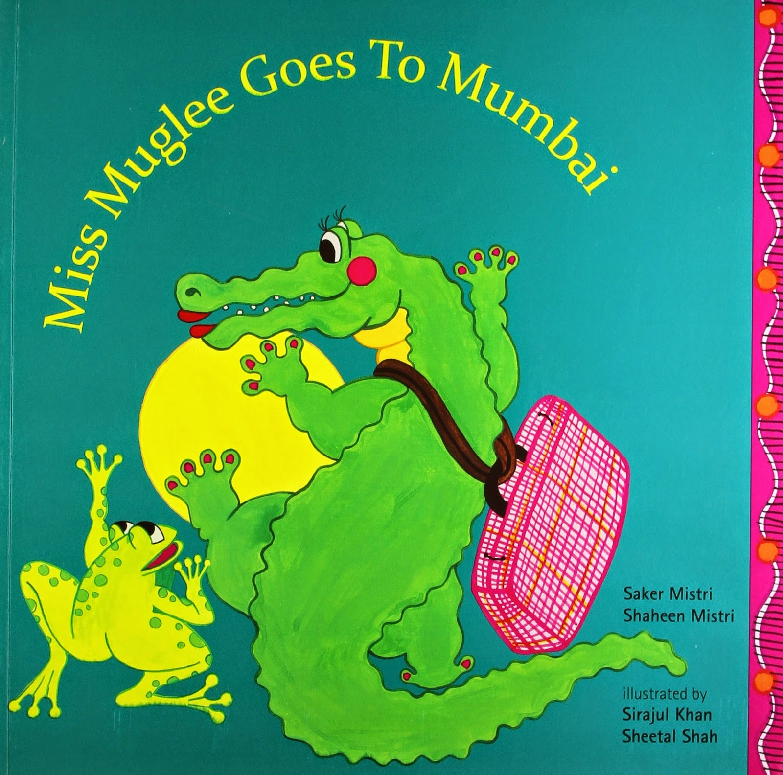 Books: Miss Muglee Goes to Mumbai (Age: 3 to 8)
