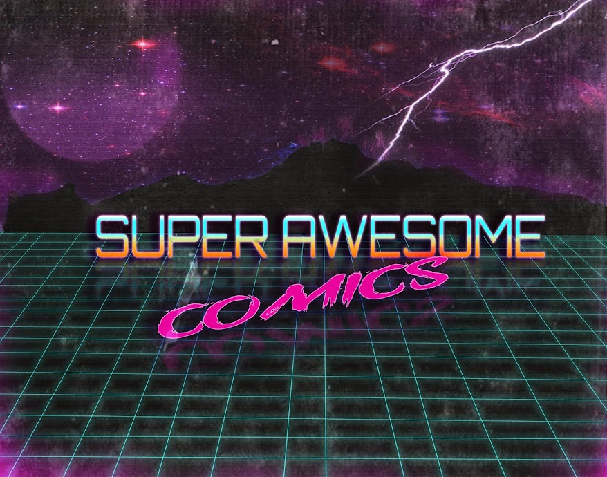 SUPER AWESOME COMICS