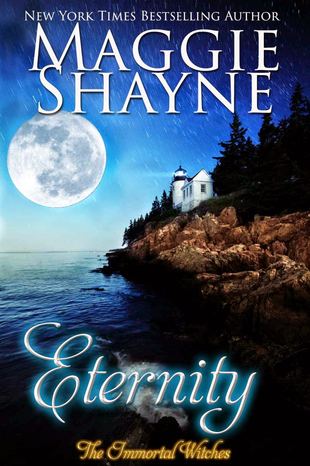 Eternity by Maggie Shayne Immortal Witches