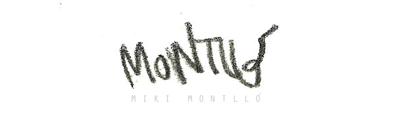 Miki Montlló