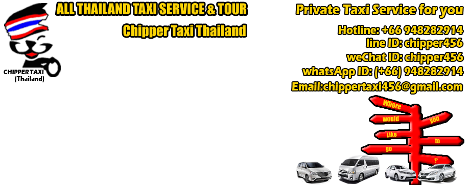 All Thailand Taxi Service and Tour-- Starting  price 700 B MB.+66948282914 Hotline