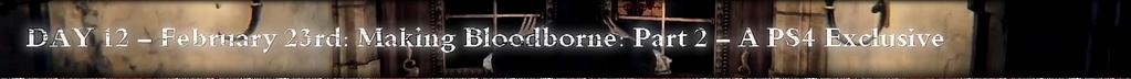 Bloodborne IGN First Day 12