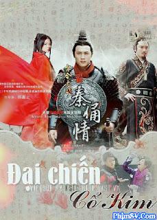 Đại Chiến Cổ Kim - Dai Chien Co Kim