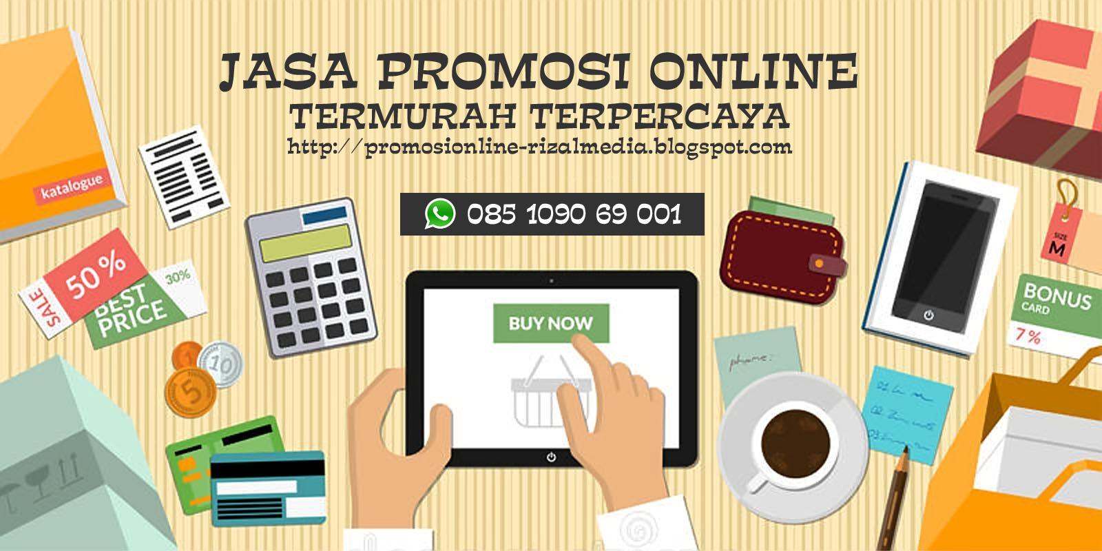 Jasa Promosi Online Murah Terpercaya RIZALmedia Online