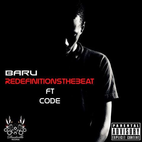 ReDefinitions – Baru ft. CODE [Download + Lyrics]