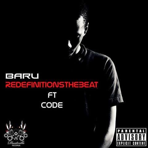 ReDefinitions – Baru ft. CODE [Download + Lyrics]
