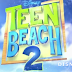 Disney Channel EUA revela primeiro cast de Teen Beach 2