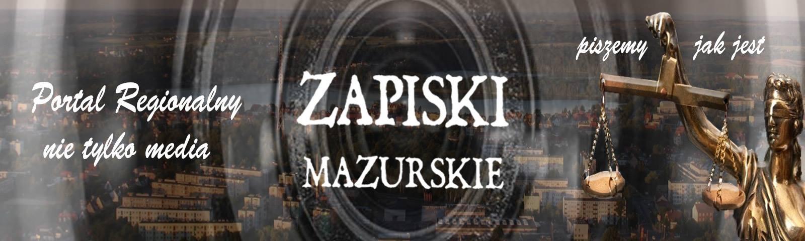 Zapiski Mazurskie - Wiadomości z Warmii i Mazur