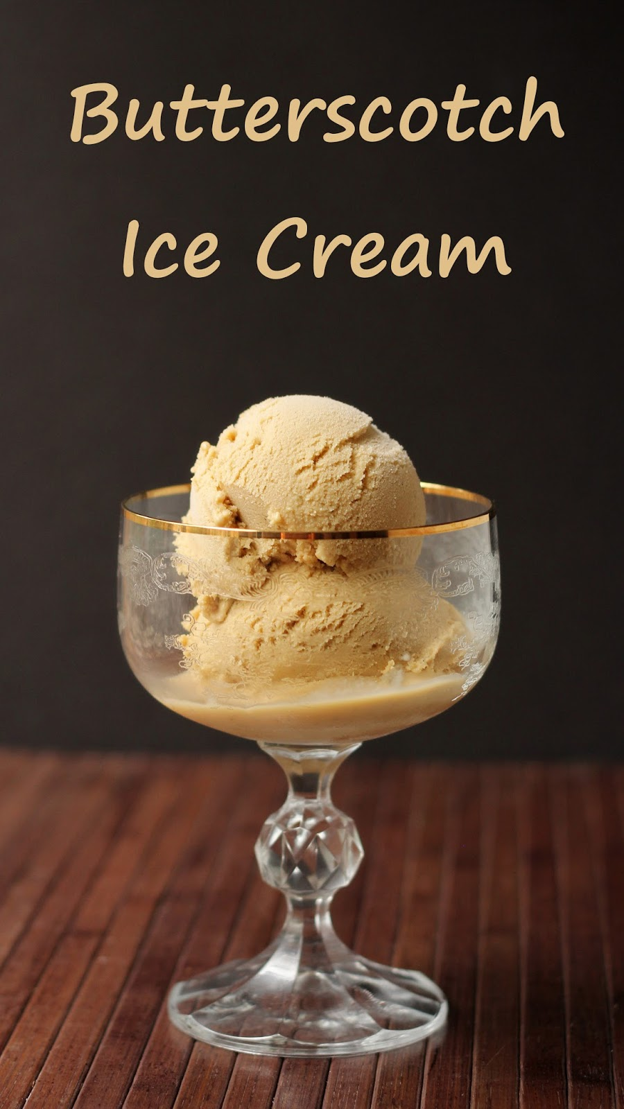 Cookistry: Butterscotch Ice Cream