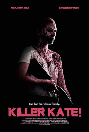 Poster Of Hollywood Film Watch Online Killer Kate! 2018 Full Movie Download Free Watch Online 300MB
