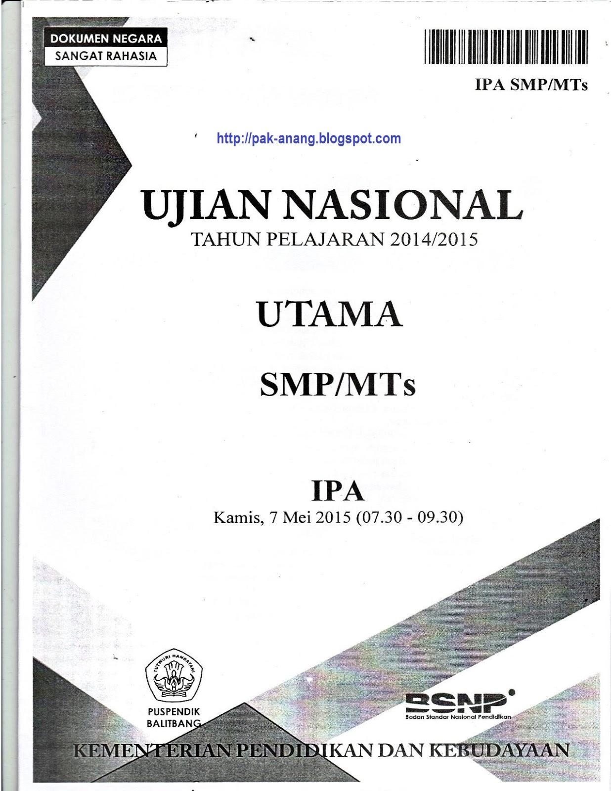 Soal Ujian Nasional Kelas 6 2016 Ipa Berbagi Dan Belajar Naskah Soal Un Ipa Smp 2015 Paket 1