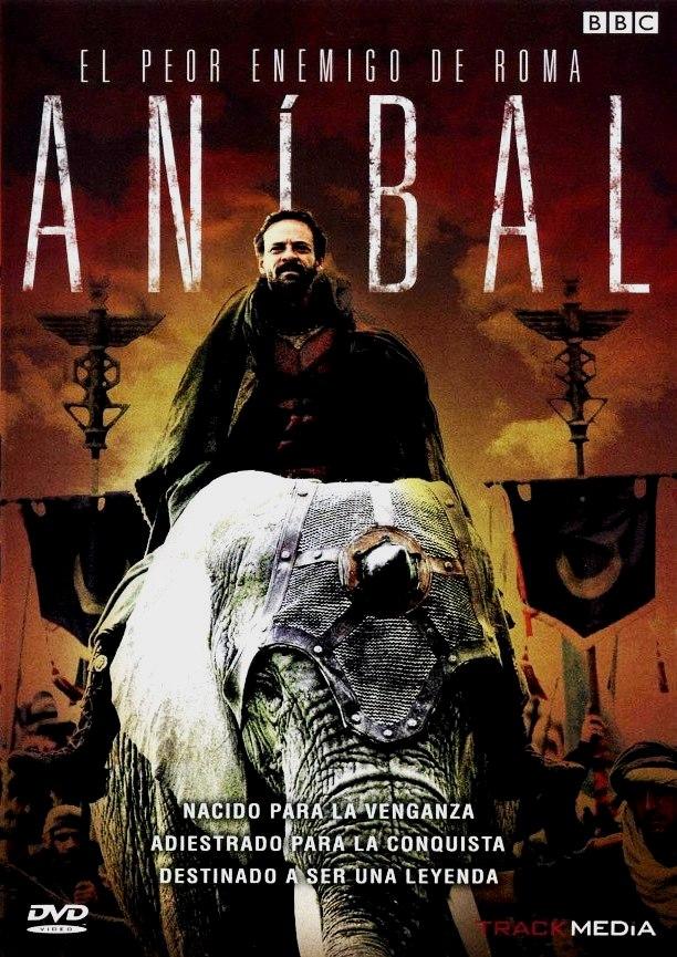 Aníbal, el peor enemigo de Roma (Aníbal: La pesadilla de Roma) (2006)