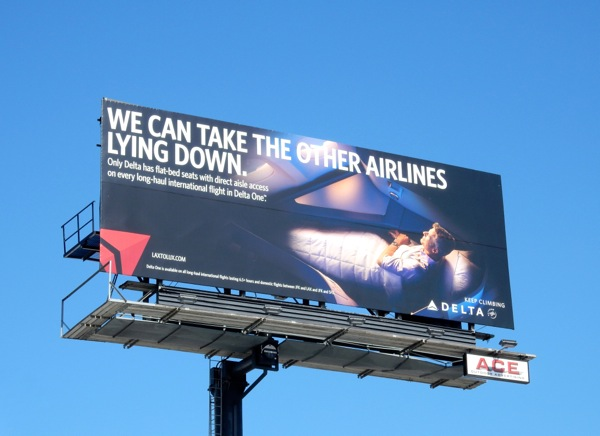 We take other airlines lying down Delta billboard