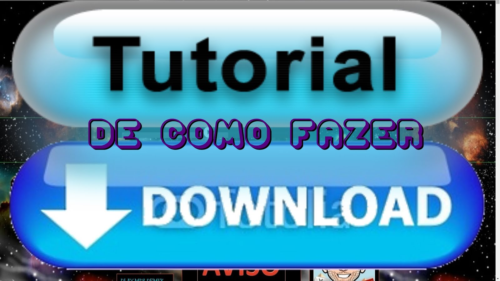 TUTORIAL DE COMO FAZER DOWNLOAD NO BLOG!