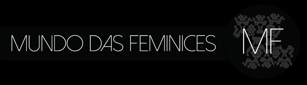 Mundo das Feminices