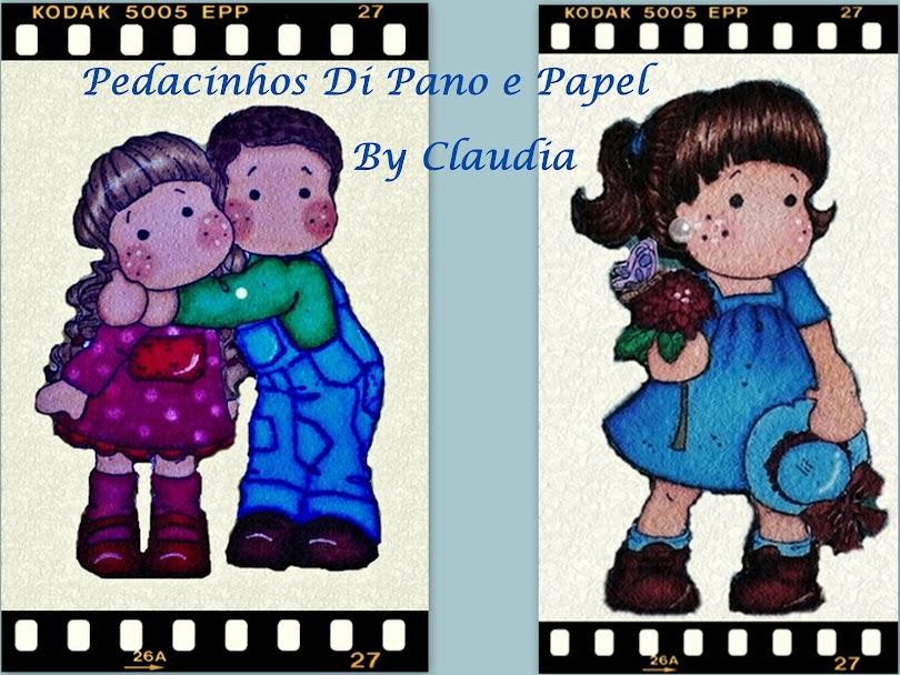 Pedacinhos Di Pano e Papel  By Claudia♥♥