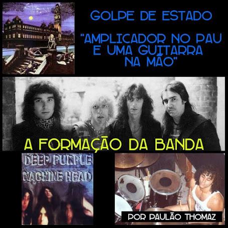 Golpe de Estado - A formação da banda