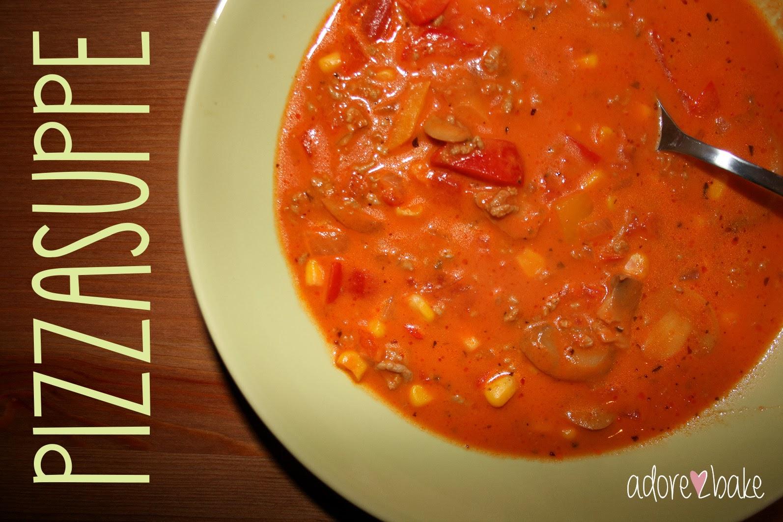adore2bake: Pizzasuppe